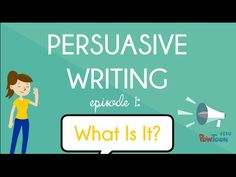 What is persuasive writing? What does it mean to persuade or convince someone of my opinion?