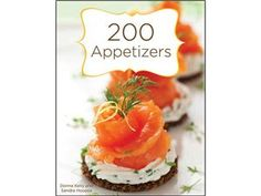200 Appetizers (Hardcover) by Kelly, Donna by at Cooking.com #holidaycooking