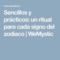 Sencillos y prácticos: un ritual para cada signo del zodiaco | WeMystic Spirit Guides, Zodiac Signs, Witches, Paisajes, Places