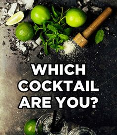 Which Classic Cocktail Are You