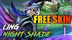 Ling Night Shade Free - Mobile Legends Mobile Legends, Fb Page, Night, World, Youtube, Free, The World, Youtubers, Youtube Movies