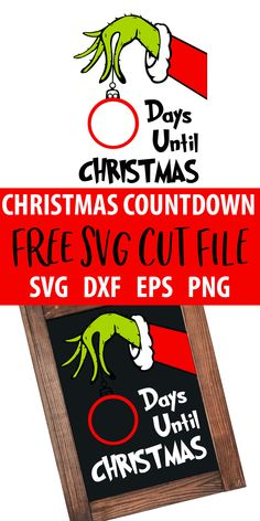Grinch Countdown to Christmas - Free SVG File