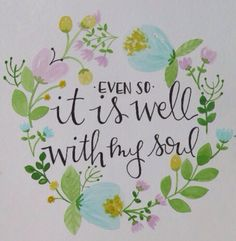 Even So It Is Well With My Soul Watercolor art by HappyWaterPress