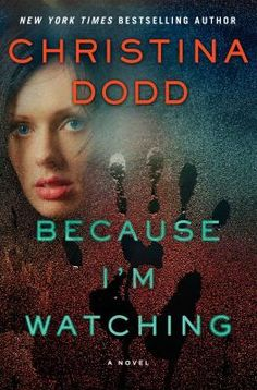Because I'm Watching / Christina Dodd. Not available in Middleboro right now, but it is available at other SAILS libraries. Place your hold today!