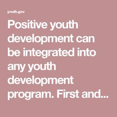 Positive youth development can be integrated into any youth development program. First and foremost, all youth serving organizations should work towards assuring that young people have the chance to develop across all aspects of their lives in order to acquire the most positive experience possible. Positive youth development strategies include giving youth access to experiences that build leadership, boost self-awareness, and connect youth to caring adults.  A comprehensive review of the…