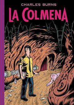 Psycho Loosers Comic Advice: La Colmena -Charles Burns