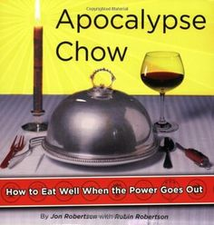 A natural disaster strikes and you're left with no refrigeration, no stove, and no microwave. How do you eat? With elegance, if you follow the 68 recipes provided in Apocalypse Chow. The authors also offer practical tips on stocking your pantry and preparing for just such an emergency.