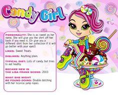 Candy girl | This was copied and pasted from the Lisa Frank website.