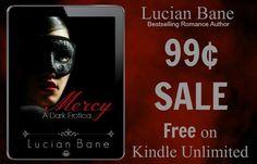 #nomercy #read #lucianbane #boom #sale #dark  Author Lucian Bane ¸.•´¸.•*´¨) ¸.•*¨) 99¢ SALE ✫*¨*✶*¨`☆  (¸.•´ (¸.•` ☆*¨*✶*Mercy~A Dark Erotica✫*¨*✶*¨`*☆  #Mercy #free on KU #Boom #bestseller #thriller #lucianbane Amazon Links: US- http://amzn.to/1Nkz59Q UK- http://amzn.to/1yn2SWK AU- http://bit.ly/1FWJY0L CA- http://amzn.to/1xnmbE0