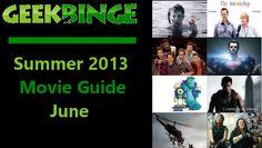 Geek Binge's Summer 2013 Movie Guide: June