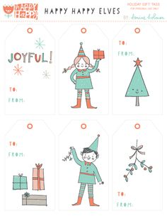 24 days of holiday printables / happy happy art collective /happy happy elves / Denise Holmes Christmas Present Tags, Holiday Gift Tags, Christmas Gift Wrapping, Handmade Christmas, Christmas Crafts, Xmas, Christmas Things, Christmas Ideas, Christmas Templates