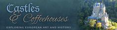 Blog Header: Castles & Coffeehouses
