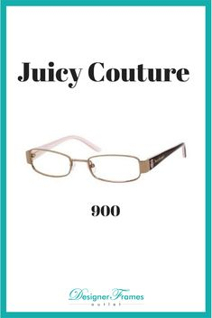 3b94de121f9 Juicy Couture 900. The top brands available everyday at Designer Frames  Outlet. Designer Frames