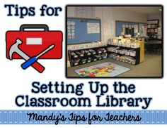 Tips for organizing the classroom library quickly!