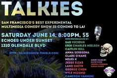 THE TALKIES Are Coming to LA June 14 SO BE THERE!