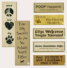Wood Dog Signs // I also need one that says Youre going to get dog hair on you just by walking in my house. How To Deal With Dog Poop Dog Crafts, Animal Crafts, Pet Craft, Wooden Crafts, Painted Signs, Wooden Signs, Wooden Boards, Wood Dog, Dog Rooms
