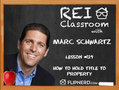 In the classroom today, Marc Schwartz chats with us about the differences between LLCs, Joint Tenancy, and Living Trusts, including which has the most benefit.