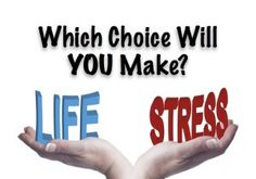 #Stress or #Life? #God's plans are for our good but the choice is ours. #leadership