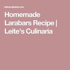 Homemade Larabars Recipe | Leite's Culinaria