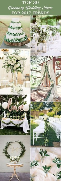 amazing 30 greenery wedding ideas for 2017 trends