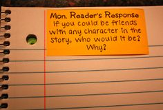 Reader's Response with Sticky Notes: stick to the top of their journal and they respond below. Saves so much time!