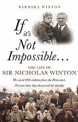 Sir Nicholas Winton saved hundreds of children from the Nazis.