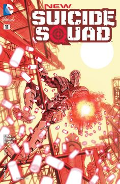 New Suicide Squad (2014) #11 #DC #NewSuicideSquad (Cover Artist: Juan E. Ferreyra) Release Date; 8/12/2015