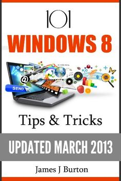101 Windows 8 TIps and Tricks Made Simple