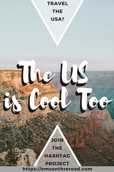 The US is Cool Too hashtag project | USA travel | Travel inspiration in the USA | United States Travel | Photography #theusiscooltoo