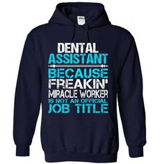 Dental Assistant - #food gift #monogrammed gift. OBTAIN LOWEST PRICE => https://www.sunfrog.com/No-Category/Dental-Assistant-7672-NavyBlue-Hoodie.html?68278