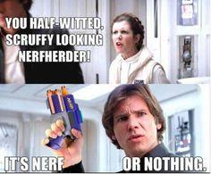 Nerf or nothin bitchezzz [=