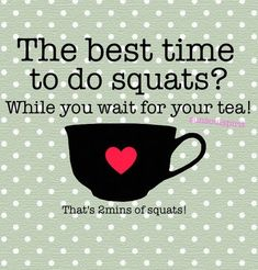 What an excellent idea! I'll just have a cuppa now then #fitness #inspiration #squats