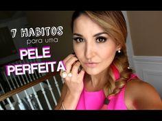7 Hábitos para um pele PERFEITA - YouTube