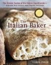 Mother's Day Gift Guide |  For the Baker: The Italian Baker, Revised by Carol Field