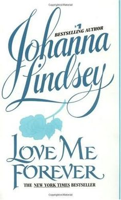 book cover of     Love Me Forever      (Sherring Cross, book 2)    by    Johanna Lindsey