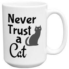 Never Trust a Cat Funny Novelty Ceramic Tea Coffee Mug with Gift Box
