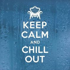 Chill Out Essential Oil Blend Roller Keep Calm Posters, Keep Calm Quotes, Keep Calm Carry On, Keep Calm And Love, Drive Safe Quotes, Catchy Slogans, Teacher Quotes, Messages, Best Friend Quotes