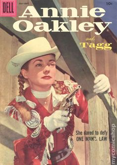 Annie Oakley and Tagg (Dell comic book) - 15 issues Vintage Comic Books, Vintage Comics, Classic Comics, Classic Tv, Gail Davis, Outlaw Women, Tv Icon, Bollywood Posters, Annie Oakley