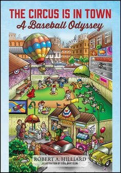 """The Circus Is In Town: A Baseball Odyssey Outskirts Press (2015) By Rob Hilliard (MA '78) This real-life """"field of dreams"""" autobiography tells the story of the purchase of a St. Louis Cardinals farm team and the development of Skylands Park amid the cornfields of Sussex County in rural northwest New Jersey."""
