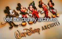 Visit the Disney Archives / Bucket List Ideas / before I Die