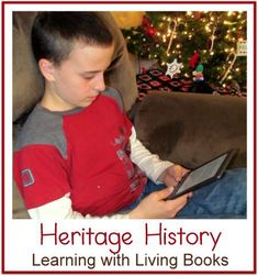 Heritage History: Learning with Living Books #homeschool #history