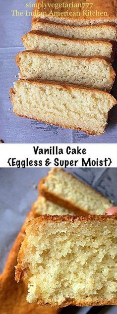 Basic Vanilla Cake - Super Moist & Eggless #vanillacake #easycakerecipes #egglessvanillacake