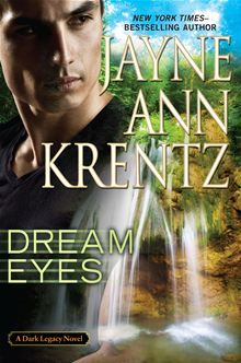 Dream Eyes by Jayne Ann Krentz. http://www.kobobooks.com/ebook/Dream-Eyes/book-W5VR8tKq806SskJshwwISw/page1.html #kobo #ebooks