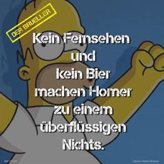 #Homer #Simpson #Bier #Fernsehen #brüller #spruch #sprüche #spruchseite #life #lifeisstrange #lifehacks