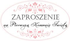58. Zaproszenie - Komunia Święta / Invitation - Holy Communion Communion Invitations, Exploding Boxes, First Communion, Holi, Cardmaking, Diy And Crafts, Projects To Try, Printables, Stamp