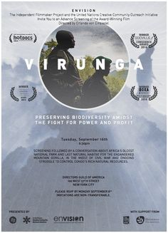 Virunga (2014) - Documentary about a group of brave individuals risking their lives to save the last of the world's mountain gorillas; in the midst of renewed civil war and a scramble for Congo's natural resources. #virungamovie