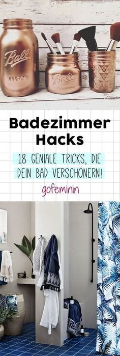 Bad verschönern: DAS sind die besten Badezimmer Hacks