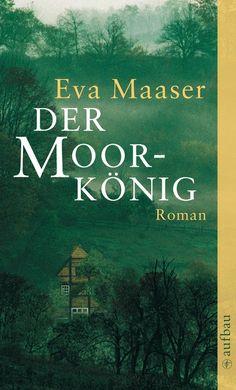 """Eva Maaser """"Der Moorkönig"""" (9/2012) (LK1)"""
