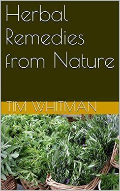 FREE TODAY  Herbal Remedies from Nature by Tim Whitman http://www.amazon.com/dp/B00Z8SFZ68/ref=cm_sw_r_pi_dp_X3jxwb17BABVS