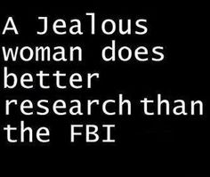 so, so true...heck just a curious woman in general, LOL